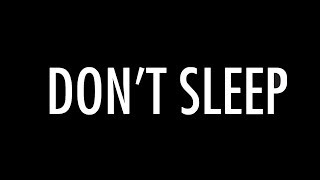 DON'T SLEEP - A Short Film