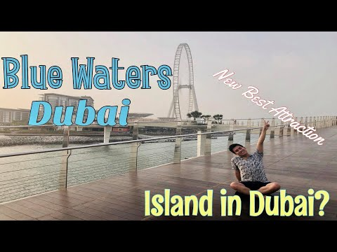 Blue Waters Island Dubai/ Biggest Ferris Wheel in the World? Dubai EYE Top Things to do!