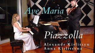 Astor Piazzolla - Ave Maria | Anna Kislitsyna and Alexandr Kislitsyn