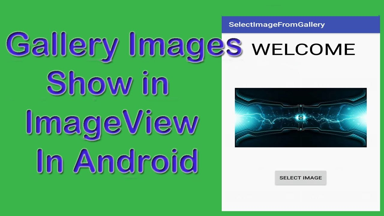 How to Select Image From Gallery and Show in ImageView in Android-Android  Studio