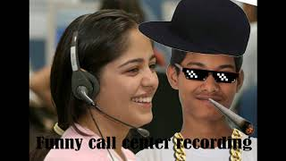 Funny call center recording vol 2