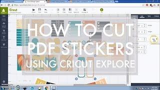 Cricut Explore Planner Sticker Tutorial // How to Cut PDF Printable Stickers with Cricut Explore