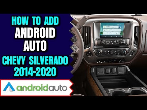 Chevy Silverado Android Auto - How To Add Android Auto Chevrolet Silverado 2014-2020 NavTool Android