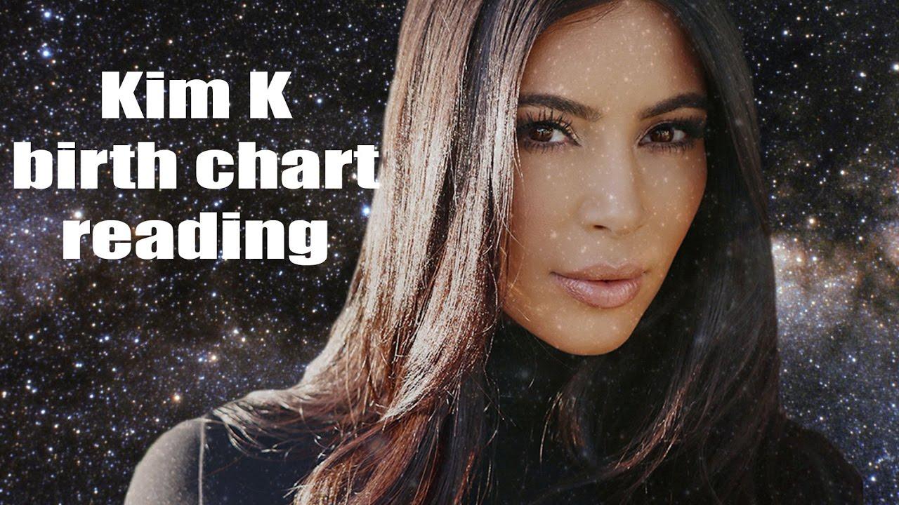 Kim Kardashian Birth Chart Reading Youtube