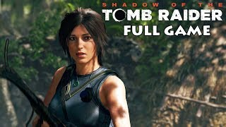 Shadow Of The Tomb Raider - FULL GAME - (60FPS) - No Commentary