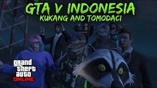 GTA V INDONESIA - Kukang And Tomodaci