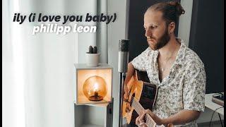 Baixar ily (i love you baby) - Surf Mesa feat. Emilee (Philipp Leon Cover)