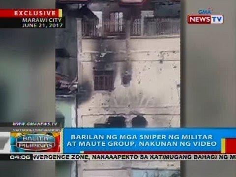 Barilan ng mga sniper ng militar at Maute Group, nakunan ng video