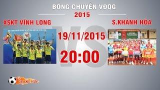 xskt vinh long vs skhanh hoa - giai bc vdqg 2015  full