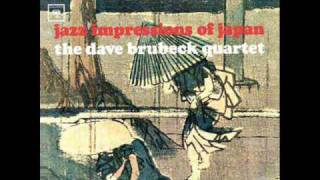 The Dave Brubeck Quartet - Koto Song