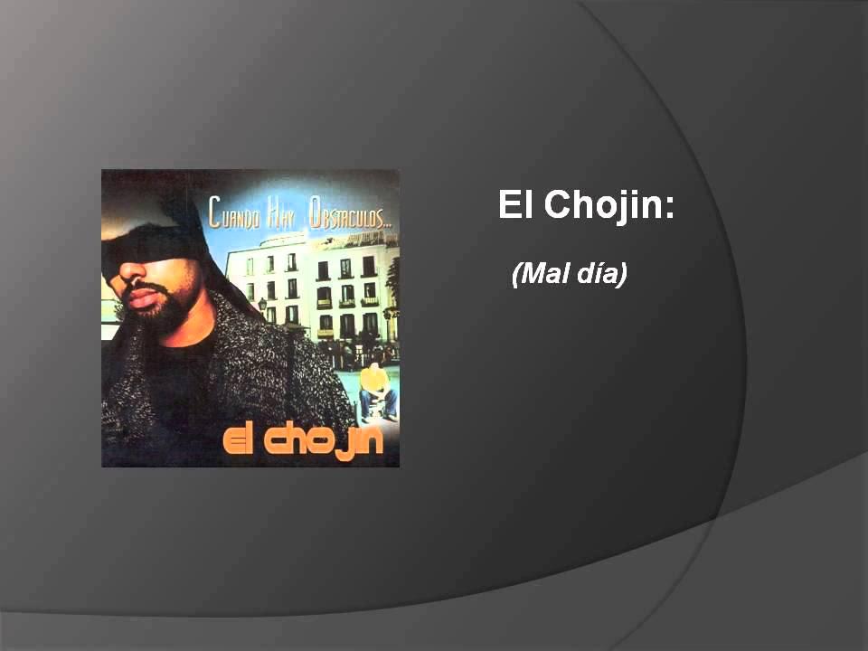El Chojin Cuando Hay Obstaculos Disco Completo Descarga Youtube