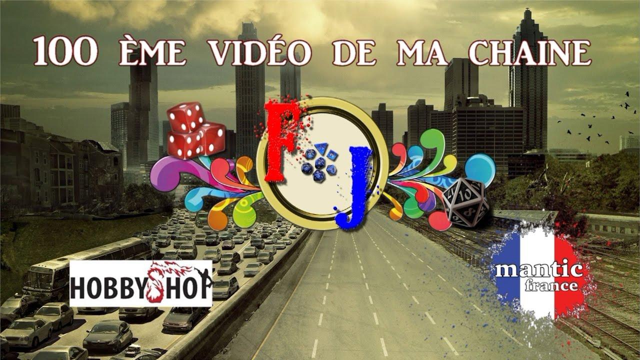 Hors-Série : 100 ème Vidéo & Présentation de ma chaine...