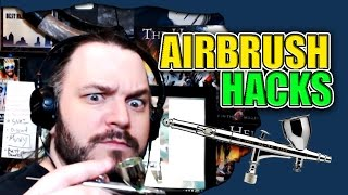 The Airbrush is a Tool - Hobby Hack