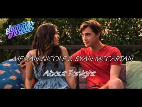 About Tonight - Megan Nicole & Ryan McCartan (Summer Forever Movie)