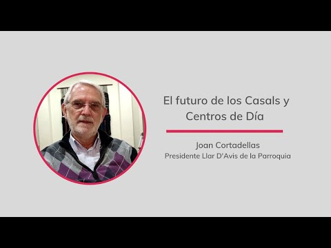 El futuro de los Casals y Centros de Día