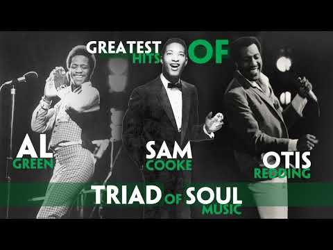 GREATEST HITS of AL GREEN & SAM COOKE & OTIS REDDING | Triad of SOUL Music