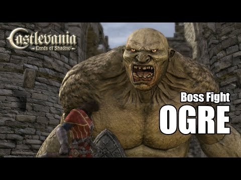 Ogre Boss Fight - Castlevania : Lords of Shadow [Steam Full HD][1080p 60fps]