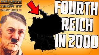 Adolf Returns! Fourth Reich in 2002 Hearts of Iron 4 Modern Day Mod HOI4 Gameplay