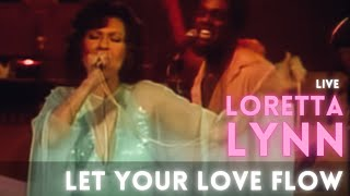 Watch Loretta Lynn Let Your Love Flow video