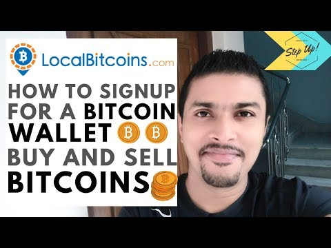 How Sign Up For A Bitcoin Wallet, Buy And Sell Bitcoins On Localbitcoins Com - Step By Step Tutorial