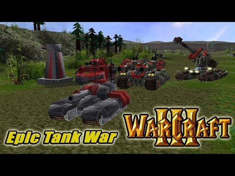 Warcraft III. Карта Epic Tank War.