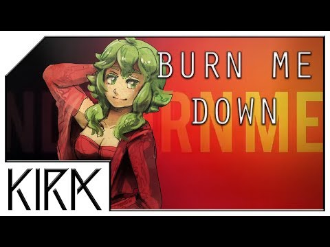 KIRA - Burn Me Down ft. GUMI English (VOCALOID Original)