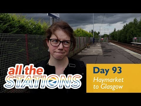 We're On The Wrong Side - Episode 51, Day 93 - Haymarket to Glasgow