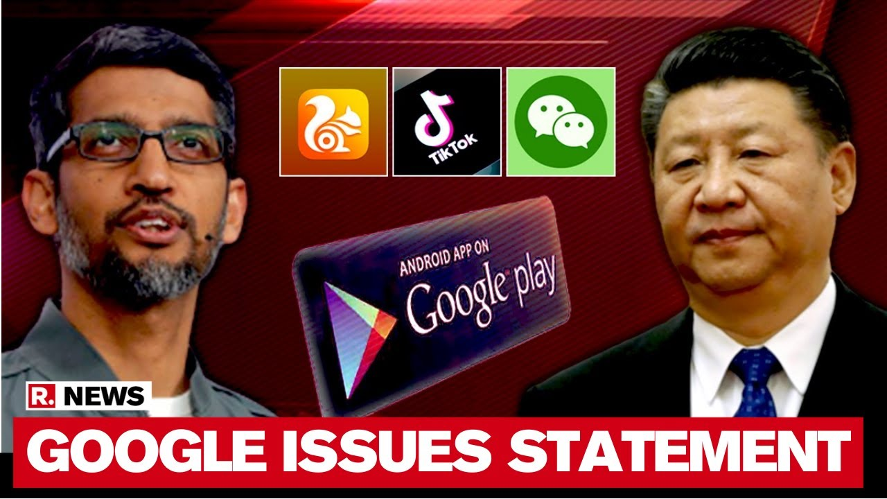 Google Issues Statement Over India's China-Origin App Ban