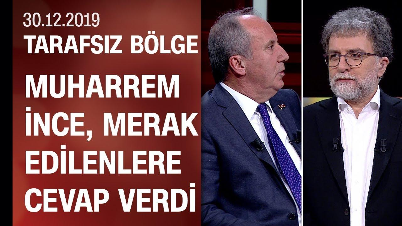 Muharrem İnce'den CNN TÜRK'te önemli açıklamalar - Tarafsız Bölge 30.12.2019 Pazartesi