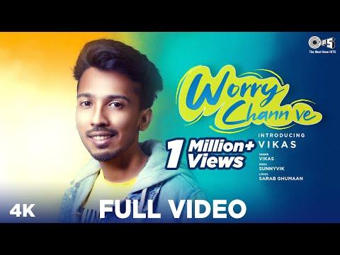 WORRY CHANN VE - Vikas | SunnyVik | Sarab Ghumaan | Latest Punjabi Romantic Songs 2020