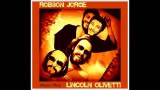 Robson Jorge e Lincoln Olivetti - Ginga [HQ]