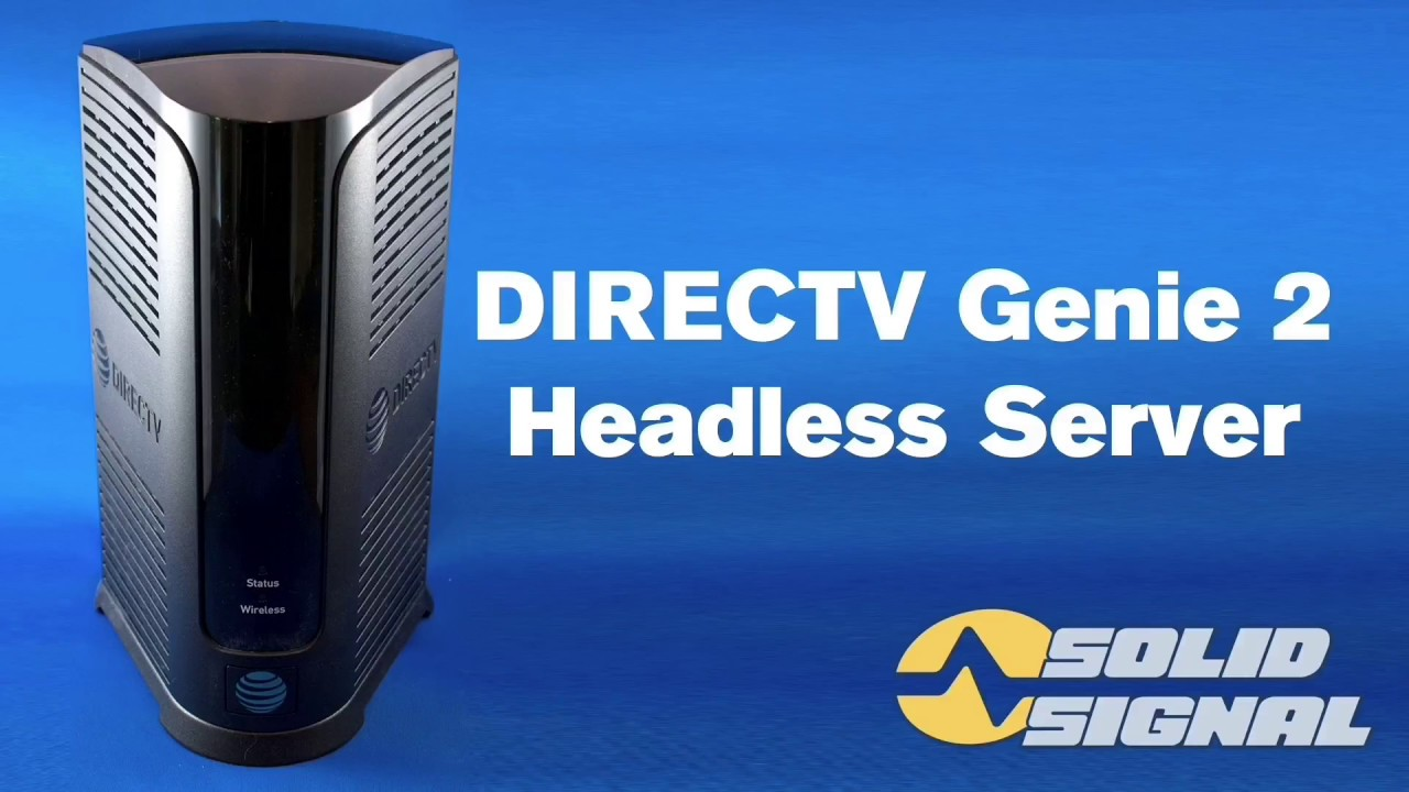 Directv Whole Home Dvr Setup Diagram 1988 Toyota 22r Vacuum Solid Signal's Review Of The Genie 2 (hs17) - Youtube