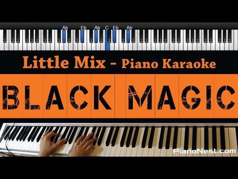 Little Mix - Black Magic - Piano Karaoke / Sing Along / Cover with Lyrics