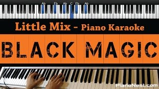 Little Mix - Black Magic - Piano Karaoke / Sing Along / Cover with Lyrics