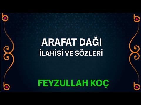 Feyzullah Koç - Arafat Dağı İlahisi Orjinal Klip HD