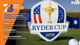 7/8 Edition Spéciale. Ryder Cup du lundi 24 septembre 2018