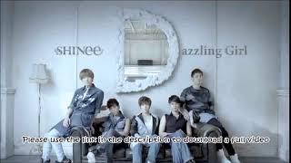 SHINee (샤이니) - Dazzling Girl [Eng Sub Rom Kanji]