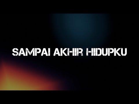 JPCC Worship - Sampai Akhir Hidupku Lyric Video