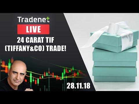 Tradenet Trading Room - 24 carat TIF (Tiffany&Co) Trade!