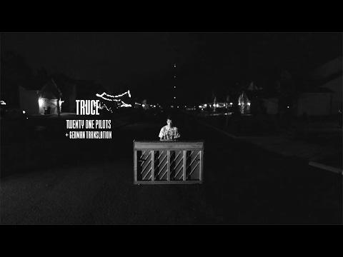 truce - twenty one pilots (lyrics) + german translation