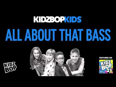 KIDZ BOP Kids - All About That Bass (KIDZ BOP 27)