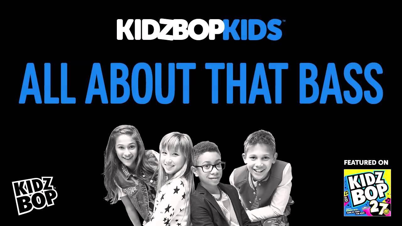 kidz bop kids all about that bass kidz bop 27 youtube