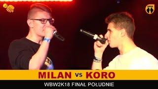 KORO vs MILAN  WBW 2018  Finał Południe (1/2) Freestyle Battle