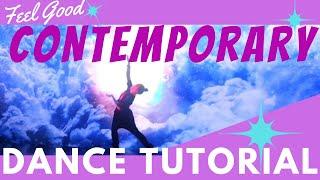 Feel Good Contemporary Dance Choreography Tutorial