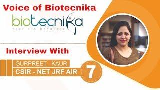 CSIR NET Topper AIR 7 - Gurpreet Kaur Shares Her Preparation Strategy - Voice of Biotecnika