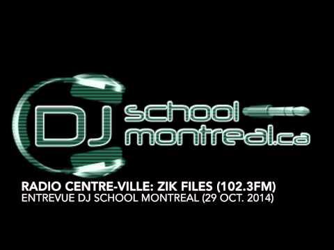 ENTREVUE DJ SCHOOL @ ZIKFILES: RADIO CENTRE-VILLE (102.3fm)