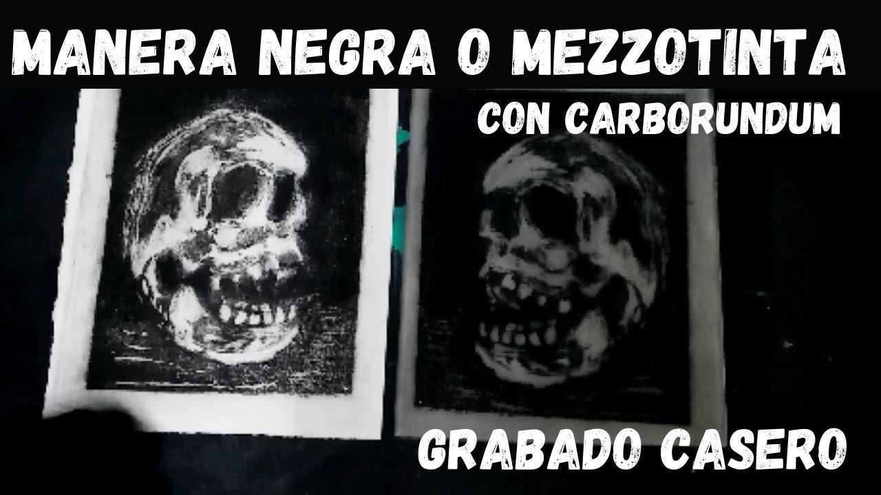 Manera negra o mezzotinta con carborundum | grabado casero