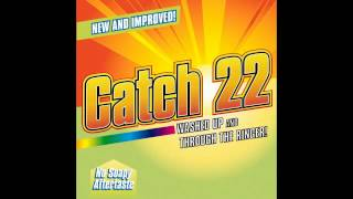 Catch 22 - Hard to Impress (Washed Up and Through the Ringer)