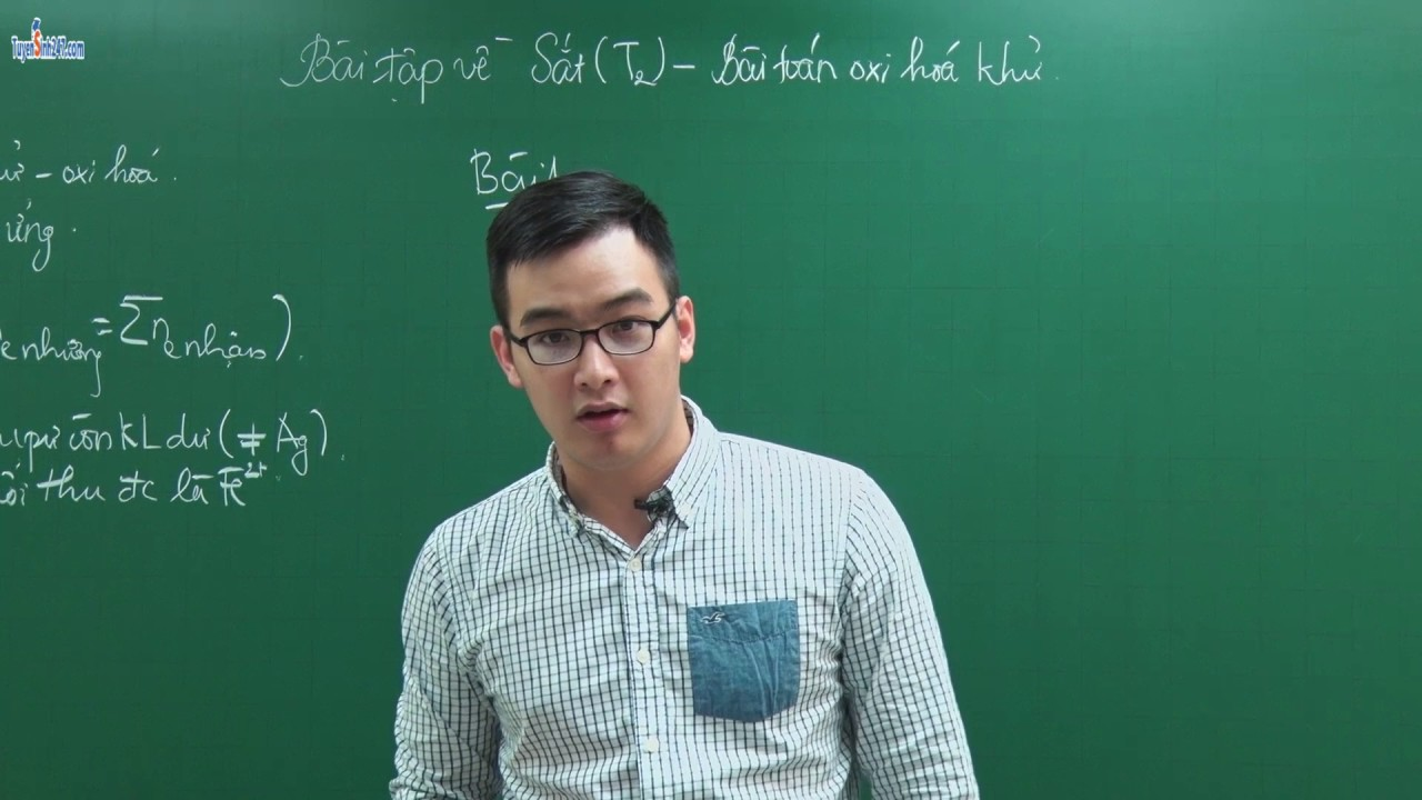 Bài tập về sắt (tiết 2) – Lớp 12 – Thầy Phạm Thanh Tùng