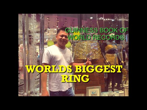 WORLDS BIGGEST RING | DUBAI (guinness book of world records)